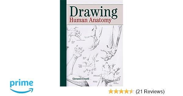 Drawing Human Anatomy Giovanni Civardi 9780289800898 Amazon Com
