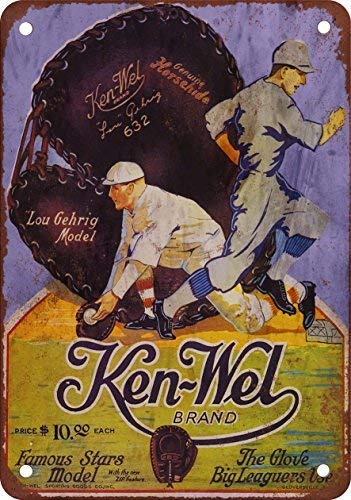 (1928 Ken-WEL Lou Gehrig Baseball Glove Vintage Look Reproduction Metal Tin Sign 8X12 Inches)