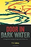 download ebook door in dark water: a dangerous coming-of-age on the winter sea paperback – may 30, 2014 pdf epub