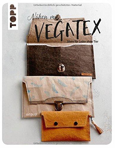 Nähen mit VEGATEX: Ideen für Leder ohne Tier