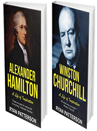 CHURCHILL & HAMILTON:  THE TITANS BUNDLE: Lives of Inspiration (Historical Biographies of Famous ()