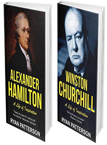 CHURCHILL & HAMILTON: THE TITANS BUNDLE: Lives of Inspiration (Historical Biographies of Famous People) (Churchill Bundle)