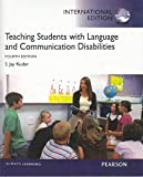 Cover of Teaching Students with Language and Communication Disabilities - 4th Edit - (International Edition)