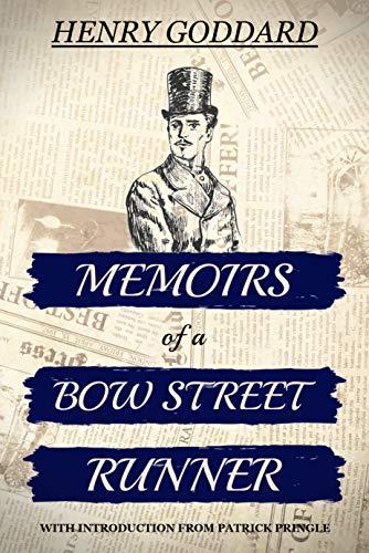 Memoirs of a Bow Street Runner -