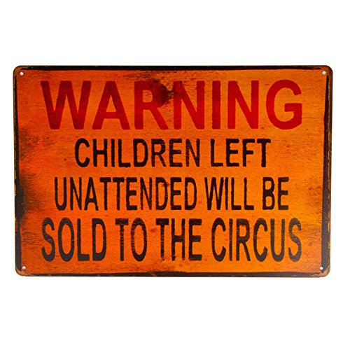 DL-TIN Sign Warning Children Circus Metal Decor Art Kitchen Store Ranch Bar
