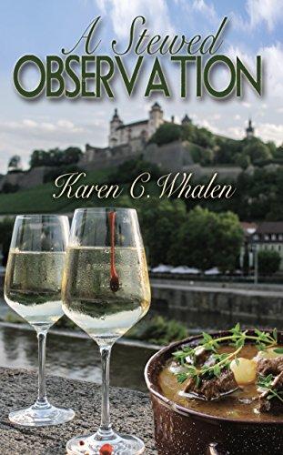 A Stewed Observation (A Dinner Club Murder Mysteries Book 4) by [Whalen, Karen C]