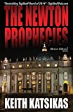 img - for The Newton Prophecies (A Michael DiBianco Novel) book / textbook / text book