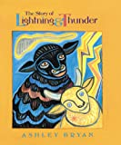 The Story of Lightning and Thunder, Ashley Bryan, 0689318367