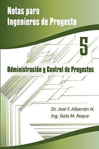 Descargar Libro Administración Y Control De Proyectos: Volume 5 Dr. José F. Albarrán Núñez