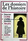 Les dossiers de l'histoire [n° 44, juillet/août 1983] Alésia par l'Histoire