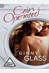 Coin Operated (Dirty Laundry) Kindle Edition