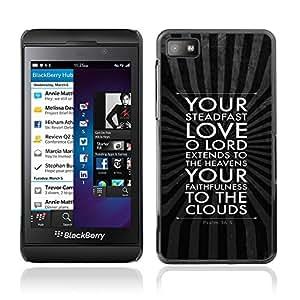 RAJCASE Premium slim Aliminium Casa Carcasa Funda Case Bandera Cover Armor Shell / PSALM 36:5 YOUR LOVE OF LORD / Blackberry Z10
