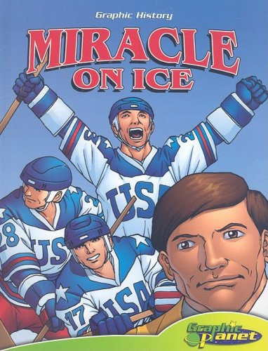 Miracle on Ice (Graphic History) by Abdo Pub