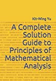 img - for A Complete Solution Guide to Principles of Mathematical Analysis book / textbook / text book