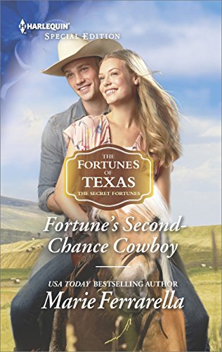 Fortune's Second-Chance Cowboy (The Fortunes of Texas: The Secret Fortunes  Book 2533)
