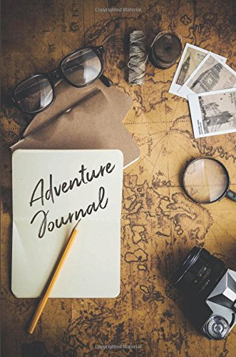 Adventure Journal: Travel Journal, Vacation Journal, Camping RV Journal Adventure Notebook Log for Travels  6x9 100 College Ruled Pages PDF