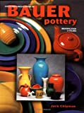 Collector's Encyclopedia of Bauer Pottery - Identification & Values