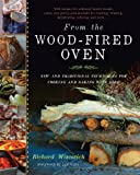 From the Wood-Fired Oven: New and Traditional