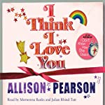 I Think I Love You | Allison Pearson
