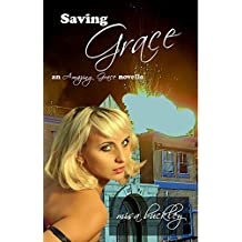 Saving Grace (Amazing Grace Book 5)