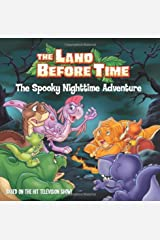 The Land Before Time: The Spooky Nighttime Adventure Paperback