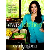 Eva's Kitchen: Cooking with Love for Family and Friends