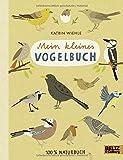 Mein kleines Vogelbuch: 100 % Naturbuch - Vierfarbiges Papp-Bilderbuch