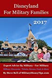 Disneyland For Military Families 2017: Expert Advice By Military - For Military