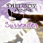 Surrender (Volume 1) | Melody Anne