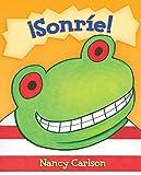 Sonrie!/ Smile a Lot! (Vecindario de Nancy) (Spanish Edition)