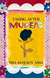 img - for Taking After Mudear by Tina McElroy Ansa (2008-07-01) book / textbook / text book