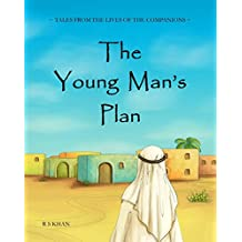 The Young Man's Plan (Tales from the Lives of the Companions Book 1)