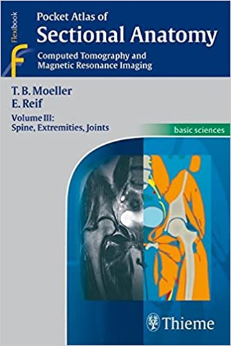Pocket Atlas of Sectional Anatomy: Spine, Extremities, Joints Volume ...