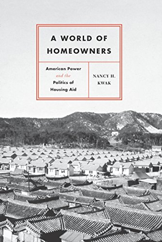 a-world-of-homeowners-american-power-and-the-politics-of-housing-aid-historical-studies-of-urban-ame