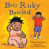 img - for Baby Ruby Bawled book / textbook / text book