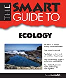 The Smart Guide to Ecology