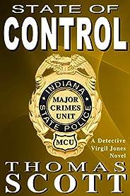 State of Control: A Mystery Thriller Novel (Virgil Jones Mystery Thriller Series Book 3)