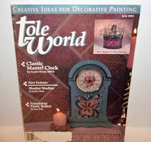 Tole Clock (Tole World, June 1993 (Creative Ideas for Decorative Painting))