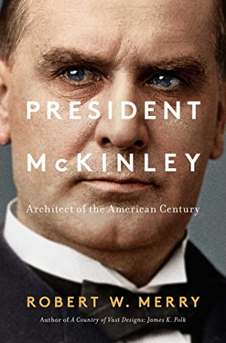 Grover Stand - President McKinley: Architect of the American Century
