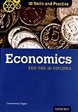 IB Diploma: Economics Skills and Practice (International Baccalaureate)