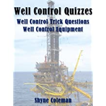 Well Control Quiz Book: Tricky Questions and Well Control Equipment