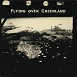 Flying Over Greenland (feat. Angelo Ficara)