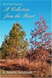 A Collection from the Heart, S. Strickland, 0595383319