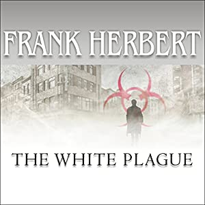 The White Plague Hörbuch
