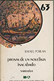 img - for Prosas de un novelista inacabado (Narrativa) (Spanish Edition) book / textbook / text book