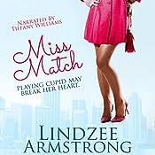 Miss Match: No Match for Love, Book 1 | Lindzee Armstrong