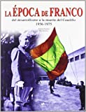 img - for La Epoca De Franco/ Franco's Time by Antonio Sanchez (2007-04-30) book / textbook / text book