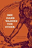 One Hand Washes the Other, Christopher Nicholson, 1909421138