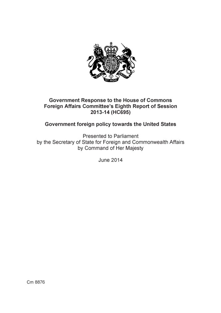 Read Online Government response to the House of Commons Foreign Affairs Committee's eighth report of session 2013-14 (HC695): government foreign policy towards the United States (Cm.) pdf