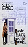 BASIC MAGIC FASHION BOOK (To Do Books)